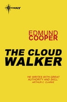 The Cloud Walker by Edmund Cooper