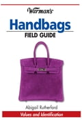 Warman's Handbags Field Guide (Rugs & Textiles) photo