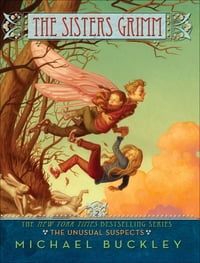 The Unusual Suspects: The Sisters Grimm, Book Two