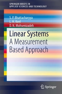 Linear Systems: A Measurement Based Approach