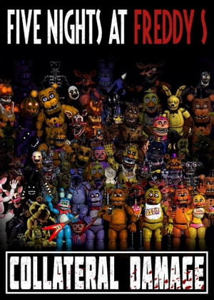 Five Nights at Freddy's: Collateral Damage by Two Sovereigns Publishing