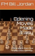 Opening Moves Made Easy 39ef85ac-2b54-446e-8dc5-91167a3f3ab5