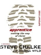 Apprentice: Walking the Way of Christ by Steve Chalke
