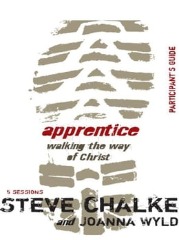 Book Apprentice Participant's Guide: Walking the Way of Christ by Steve Chalke