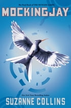 Mockingjay (The Final Book of The Hunger Games) Cover Image