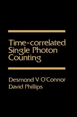 Book Time-correlated single photon counting by O'Connor, Desmond