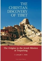 The Christian Discovery of Tibet by Joe Abdo