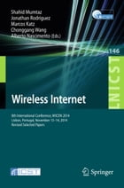 Wireless Internet: 8th International Conference, WICON 2014, Lisbon, Portugal, November 13-14, 2014…