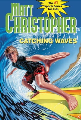 Book Catching Waves by Stephanie Peters