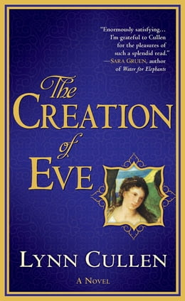 Book The Creation of Eve by Lynn Cullen