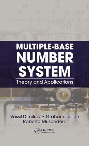 Multiple-Base Number System: Theory and Applications