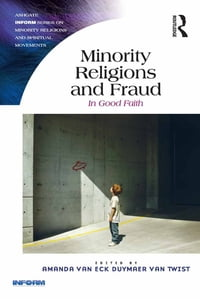 Minority Religions and Fraud: In Good Faith