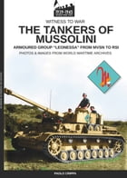 The tankers of Mussolini by Paolo Crippa