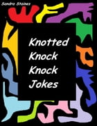 Knotted Knock Knock Jokes