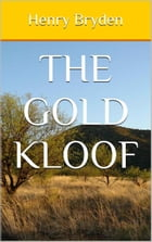 The Gold Kloof by Bryden, Henry