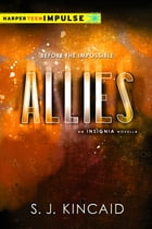 Allies by S. J. Kincaid
