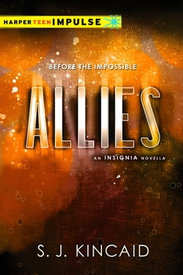 Book Allies by S. J. Kincaid