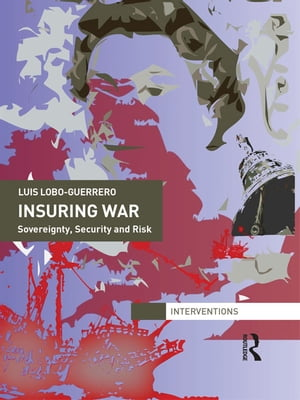 Insuring War Sovereignty,  Security and Risk