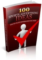 100 Sports Advertising Ideas by Jimmy Cai