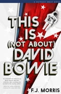 This Is (Not About) David Bowie 8d52381b-6c55-41fa-89d6-296deba3c0d0
