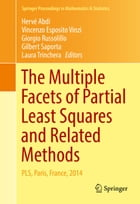 The Multiple Facets of Partial Least Squares and Related Methods: PLS, Paris, France, 2014