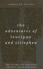The Adventures of Leucippe and Clitophon