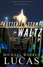 Butterfly Stomp Waltz by Michael Warren Lucas