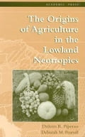 9780080538242 - Piperno, Dolores R.: The Origins of Agriculture in the Lowland Neotropics - Buch