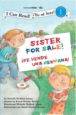 Book Sister For Sale! / Hermana a la venta: Biblical Values by Michelle Medlock Adams