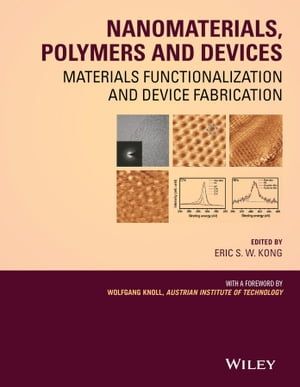Nanomaterials,  Polymers and Devices Materials Functionalization and Device Fabrication