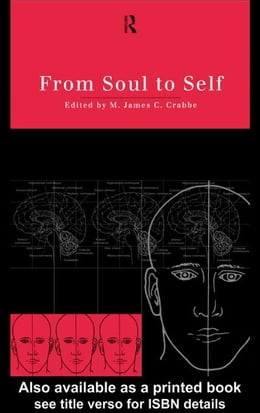 Book From Soul to Self by Crabbe, James