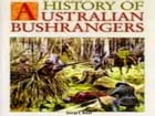 History of the Australian Bushrangers by George E. Boxall
