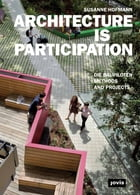 ARCHITECTURE IS PARTICIPATION by Susanne Hofmann