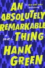 An Absolutely Remarkable Thing Cover Image