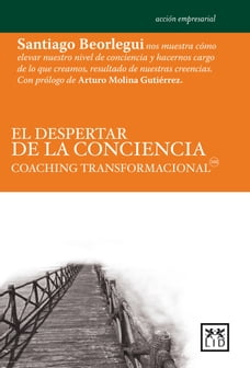 El despertar de la conciencia: Coaching transformacional