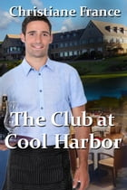 The Club At Cool Harbor by Christiane France