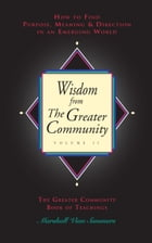 Wisdom from the Greater Community Volume II by Marshall Vian Summers