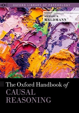 Book The Oxford Handbook of Causal Reasoning by Michael Waldmann