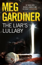 The Liar's Lullaby by Meg Gardiner