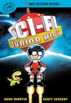 Sci-Fi Junior High by Scott Seegert