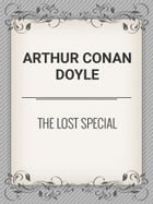 The Lost Special by Arthur Conan Doyle