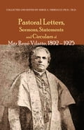Pastoral Letters and Instructions, Sermons, Statements and Circulars of Mgsr. Rene Vilatte 1892-1925 91852652-563a-443d-bc42-f4269a362089
