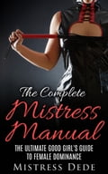 The Complete Mistress Manual b043295c-b921-45ec-9f00-49567708e3d0