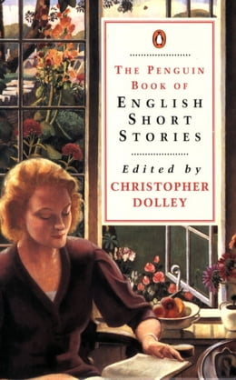 Book The Penguin Book of English Short Stories by Christopher Dolley