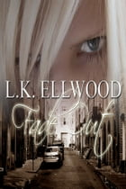 Fade Out by LK Ellwood