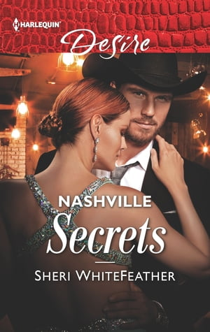 Nashville Secrets: An Enemies to Lovers Romance by Sheri WhiteFeather