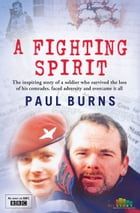 A Fighting Spirit by Paul Burns