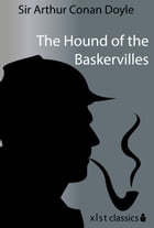 The Hound of the Baskervilles by Sir Arthur Doyle