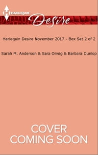 Harlequin Desire November 2017 - Box Set 2 of 2: Twins for the Billionaire\Expecting a Lone Star…