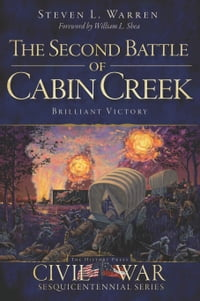 The Second Battle of Cabin Creek: Brilliant Victory